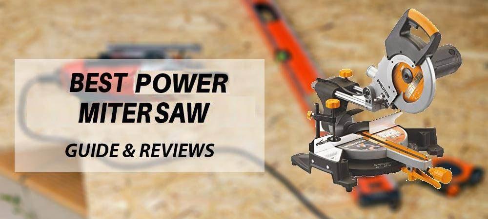 Best Power Miter Saw