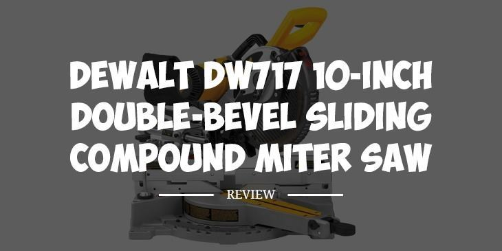 dewalt dw717 review