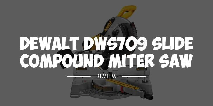 dewalt dws709 review