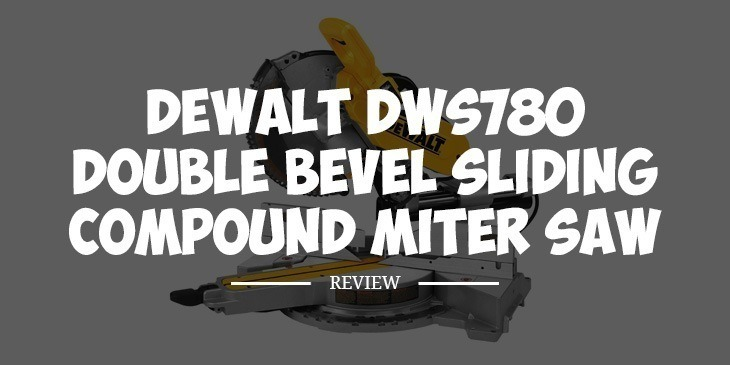 dewalt dws780 review