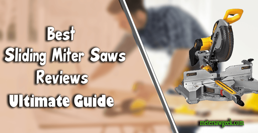 Best Sliding Miter Saws reviews