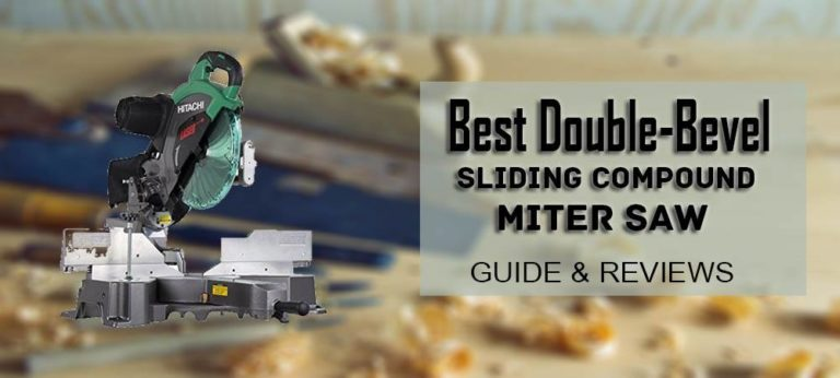 Best Double Bevel Miter Saw