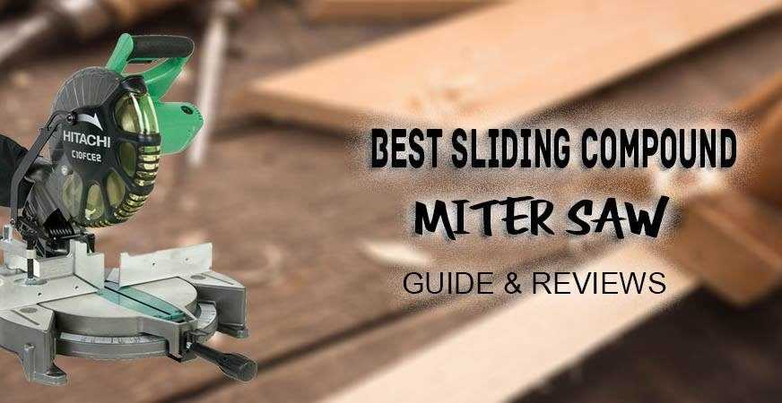 best sliding compound miter saws