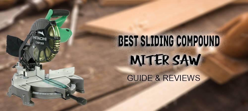 best sliding compound miter saws