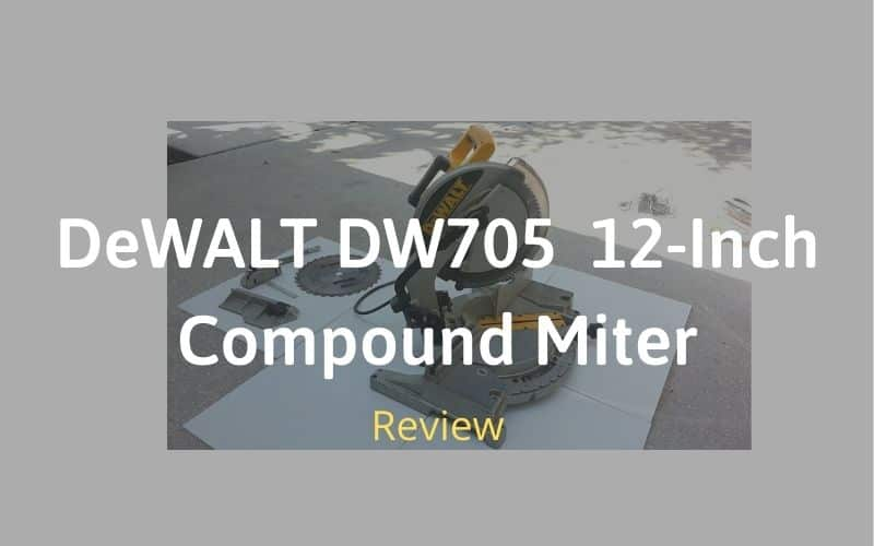 DeWALT DW705 Review